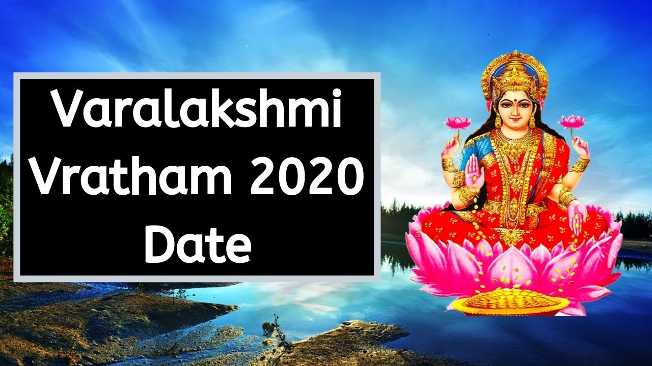 2020 Varalakshmi Vratam Puja Date And Time  When Is Varamahalakshmi  Festival In 2020 with 2020 Ugadi Date