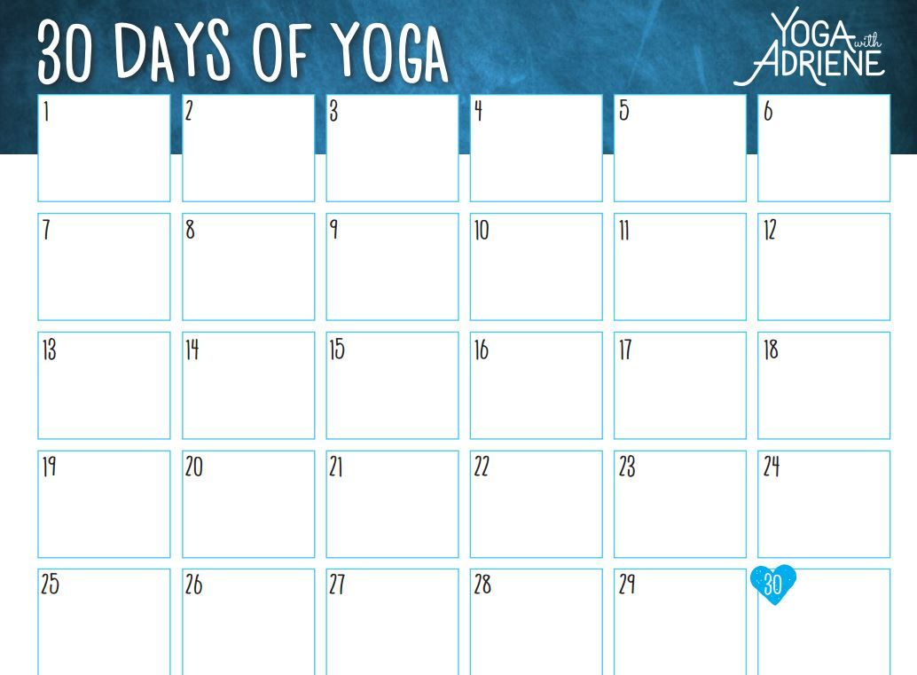 30 Days Of Yoga With Adriene. Here's Her Calendar. What A for 30 Day Calendar