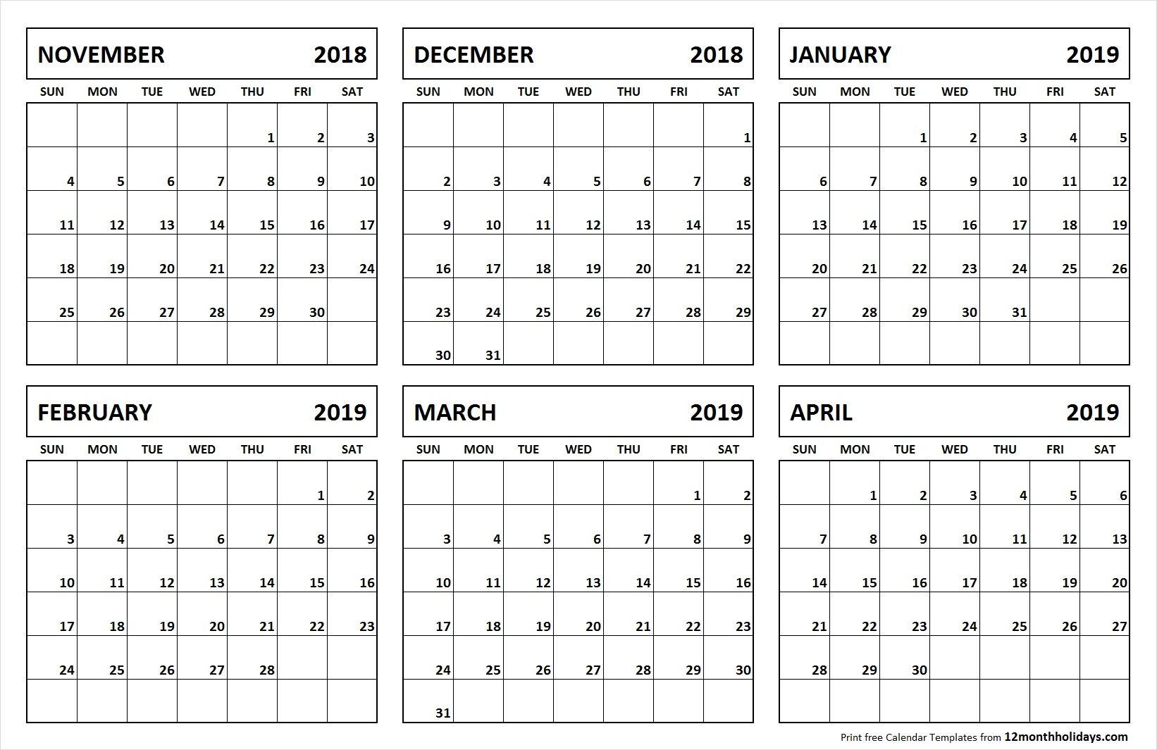 6 Month Calendar November 2018 April 2019 | Monthly Calendar for Blank 6 Month Calendar