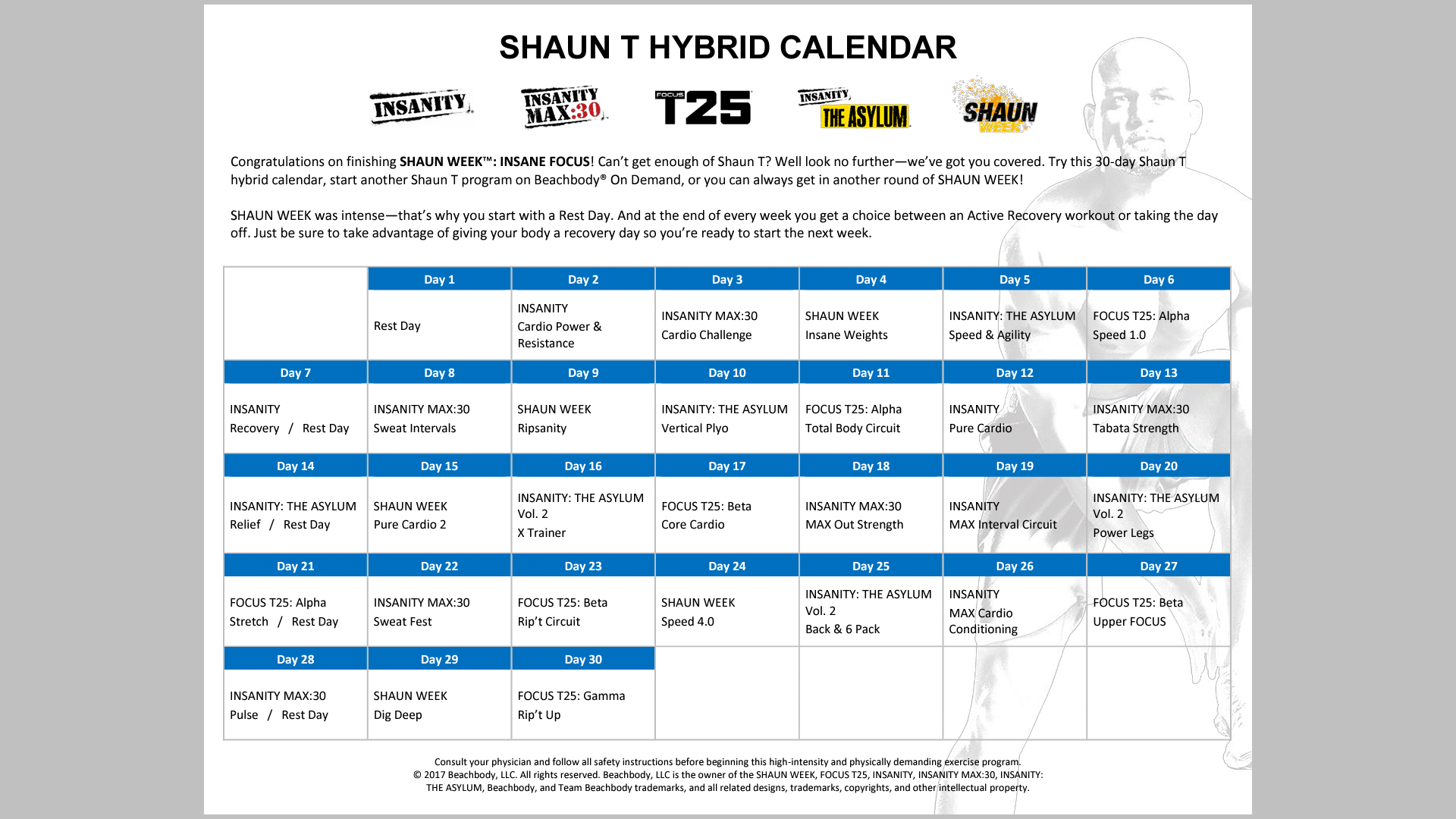 About To Finish Shaun Week. Going To Follow The Hybrid with Insanity Max 30 Calendar