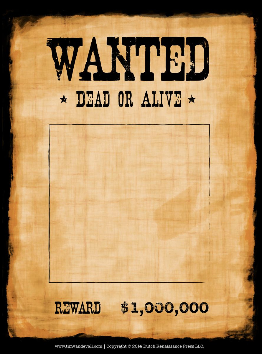 Another High Caliber Wanted Poster Template. Reprinted In with Make Your Own Wanted Sign