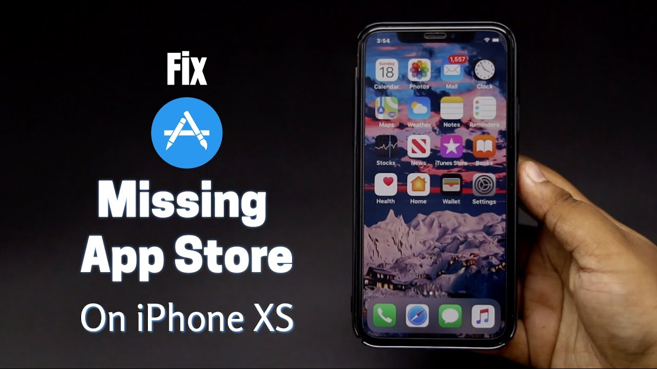App Store Icon Missing From Iphone X, Xr, Xs, Xs Max (Fix In 2 Ways) for Calendar Icon Missing On Iphone