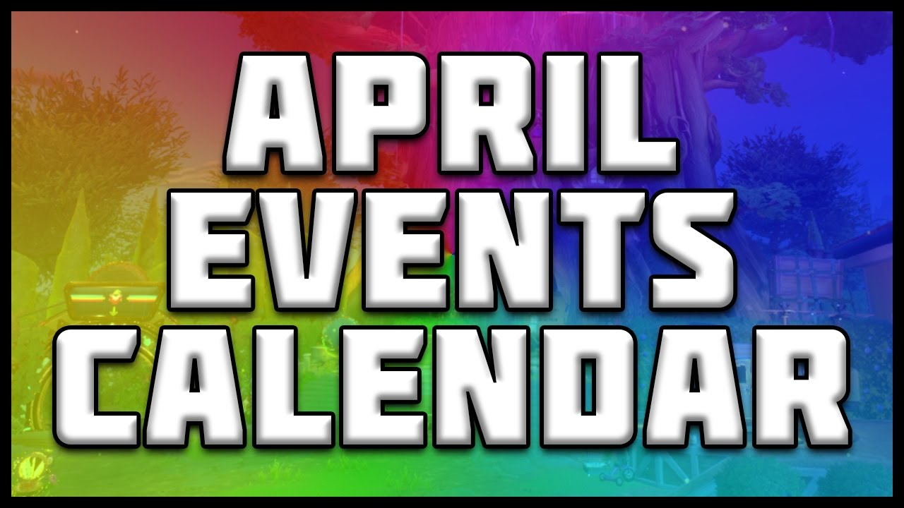 April Events Calendar! Plants Vs Zombies Garden Warfare 2 inside Plants Vs Zombies Garden Warfare 2 Calendar