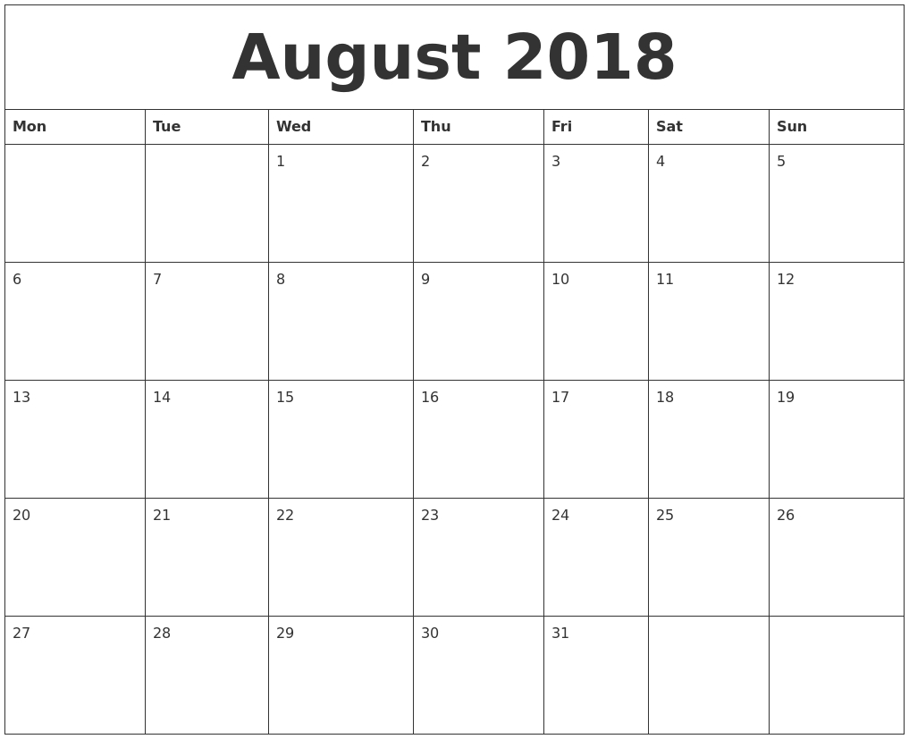 August 2018 Printable Calendar Pages Monday Start  Free with Blank Calendar Starting With Monday