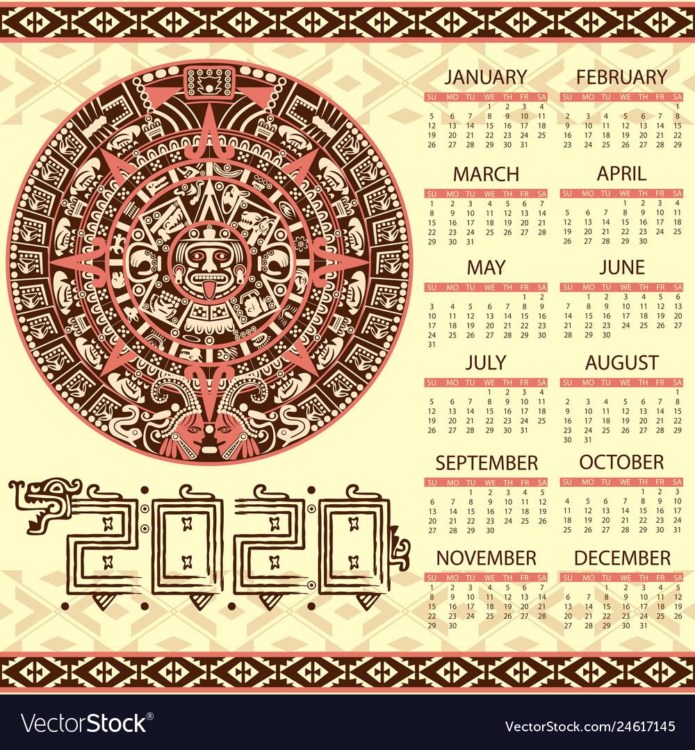 Aztec Calendar 2020 inside Maya Calendar 2020