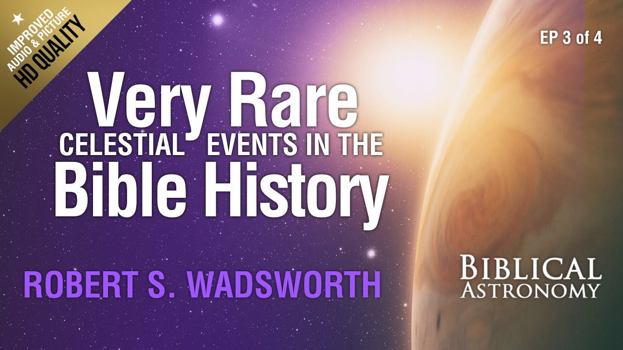 Biblical Astronomy Ep 3 Of 4: Rare Celestial Events In The Bible History  With Bob Wadsworth (Hd) inside 12 Tribes Mazzaroth