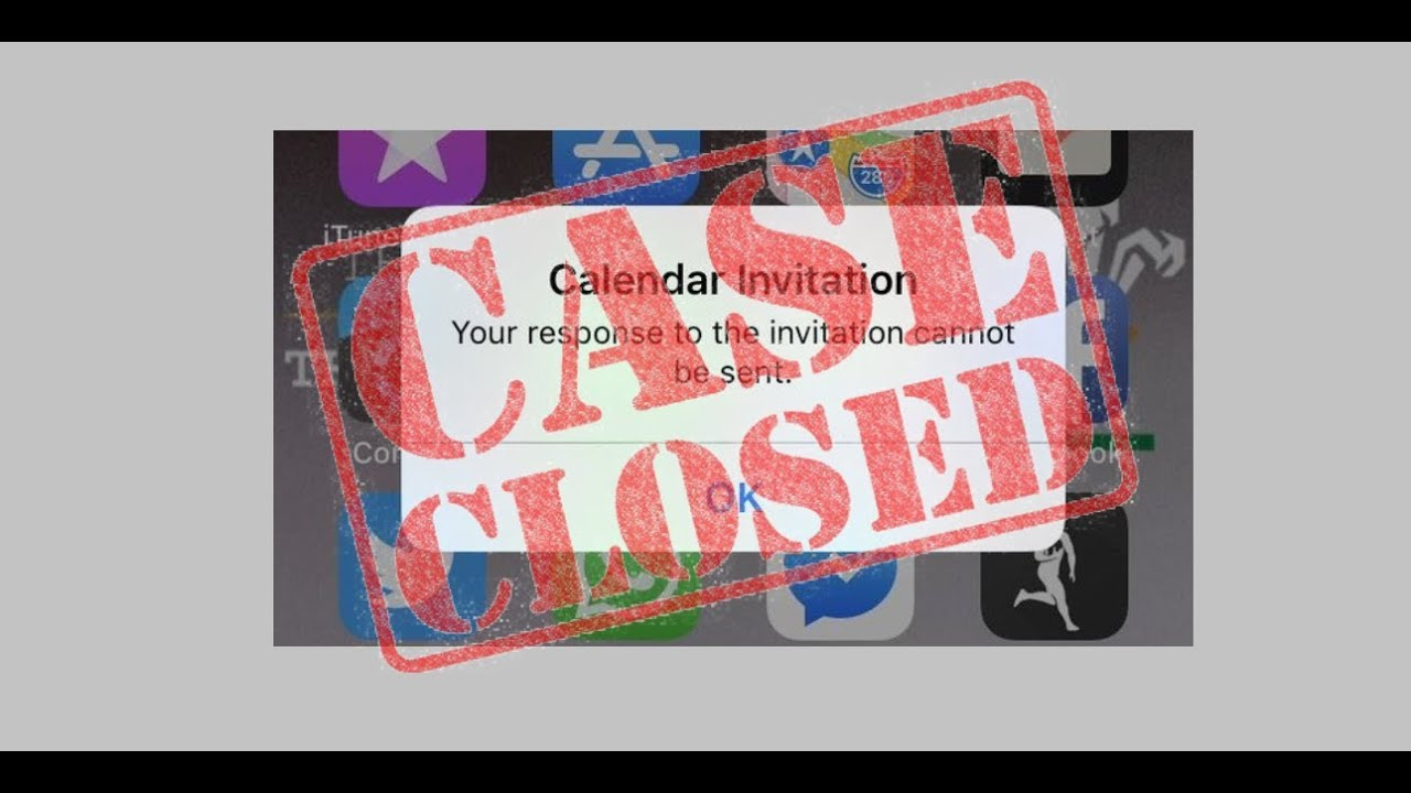 Calendar Invitation: Your Response To The Invitation Cannot Be Sent   Fixing Error On Iphone! with regard to Your Response To The Invitation Cannot Be Sent