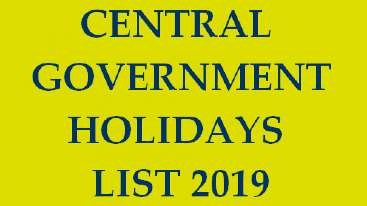 Central Government Holidays List 2019  Closed And regarding Bihar Government Holiday Calendar 2020