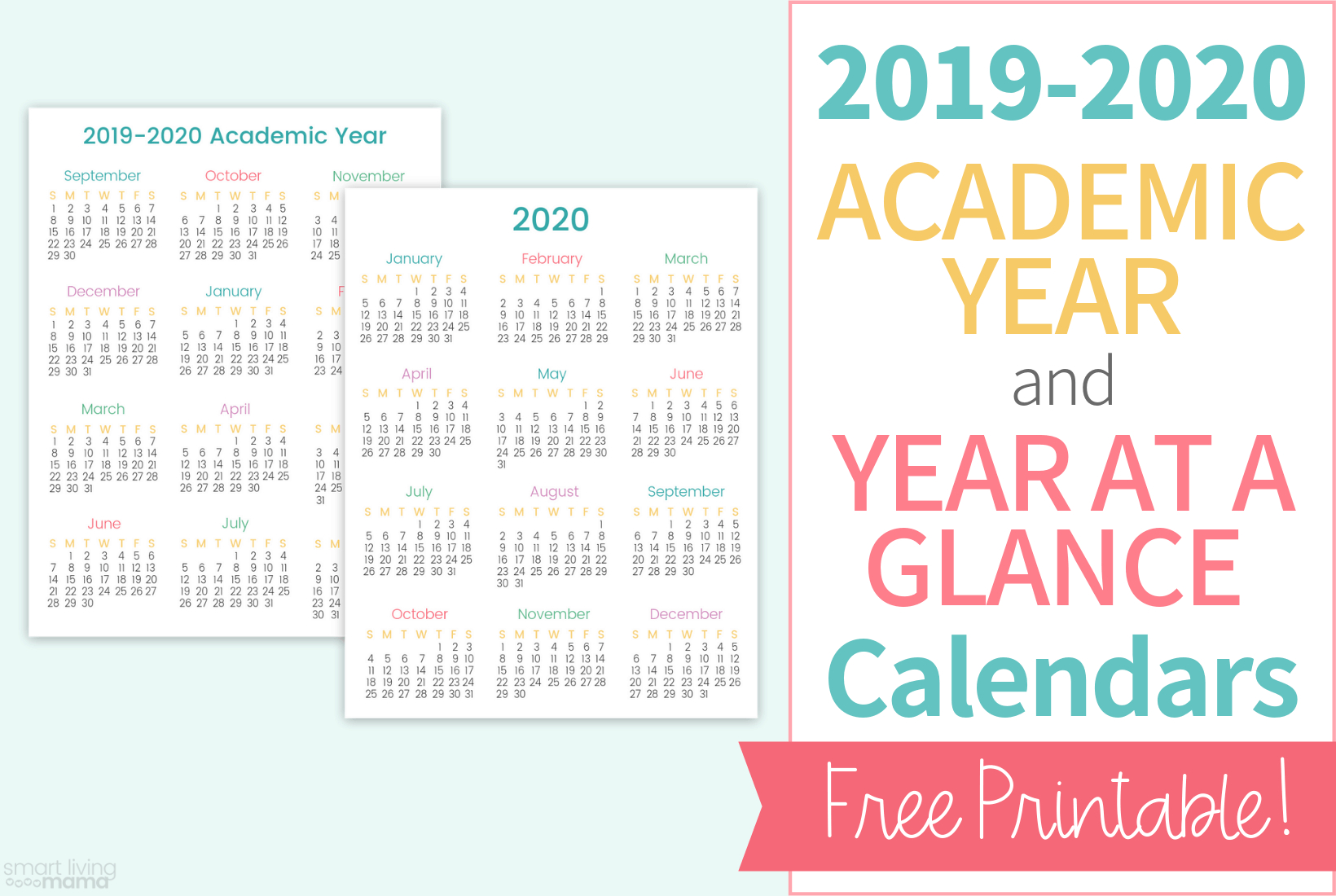 Colorful Printable Calendars For 20192020 | Smart Living Mama regarding 2020 Year At A Glance Printable
