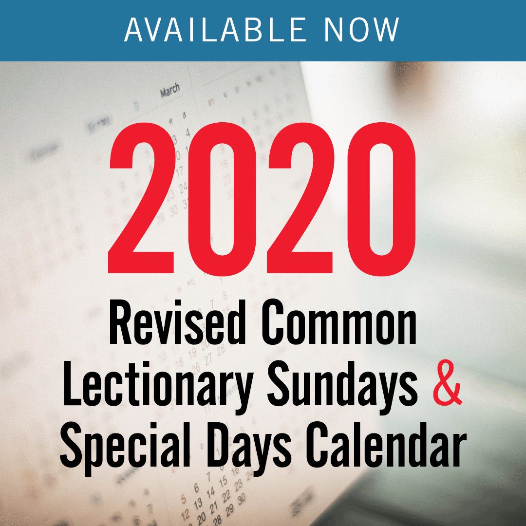 Discipleship Ministries | 2020 Revised Common Lectionary with regard to Liturgical Calendar 2020 Printable