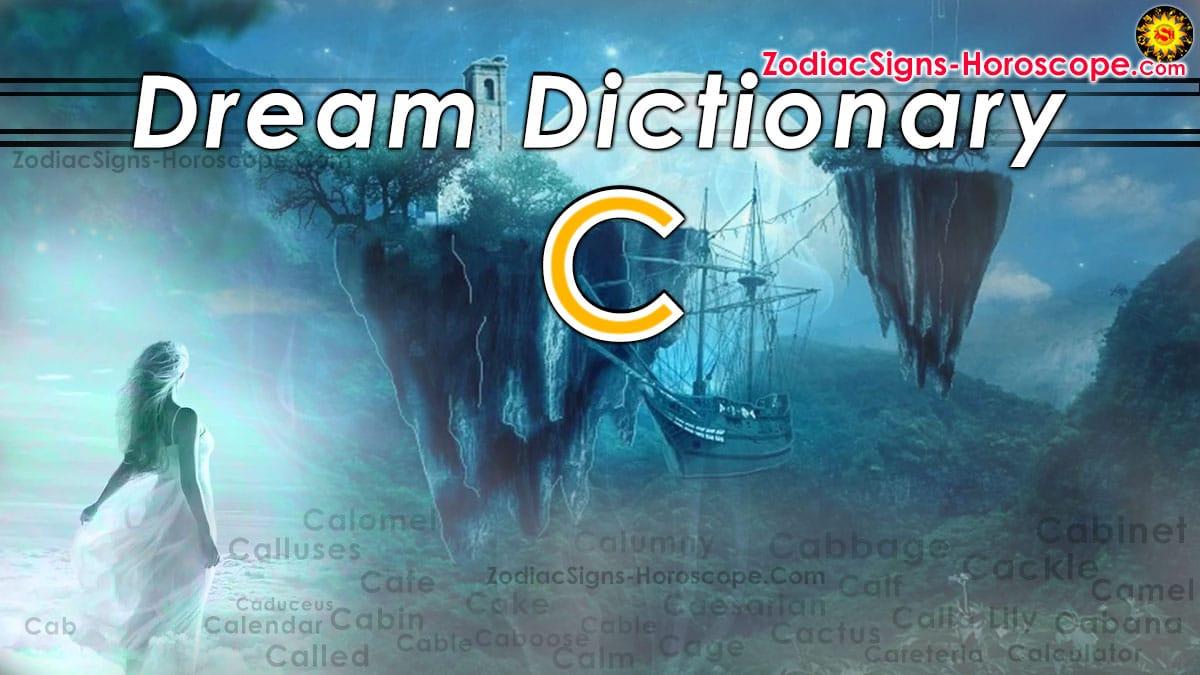Dream Dictionary C: Dream Interpretation Of Symbols Starting with Dreaming Of A Calendar Date
