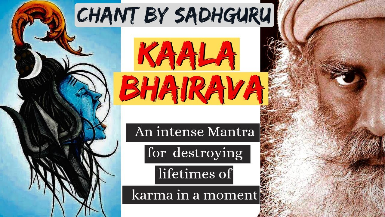 🔴sadhguru Chanting  Kaal Bhairav काल भैरव Remove Fear भय दूर करो, Cure  Diseases,bestow Prosperity throughout Linga Bhairavi Calendar