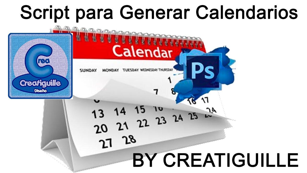 Generar Calendarios Con Photoshop By Creatiguille with Script Calendario Photoshop