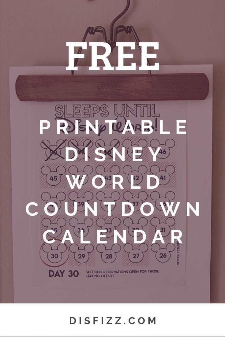 Get A Free Printable Disney World Countdown Calendar That for Disney World Countdown Calendar Printable