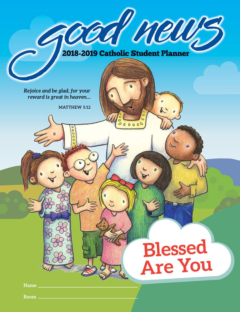 Good News Planners™ – Where School Life And Faith Life Meet for Good News Planners