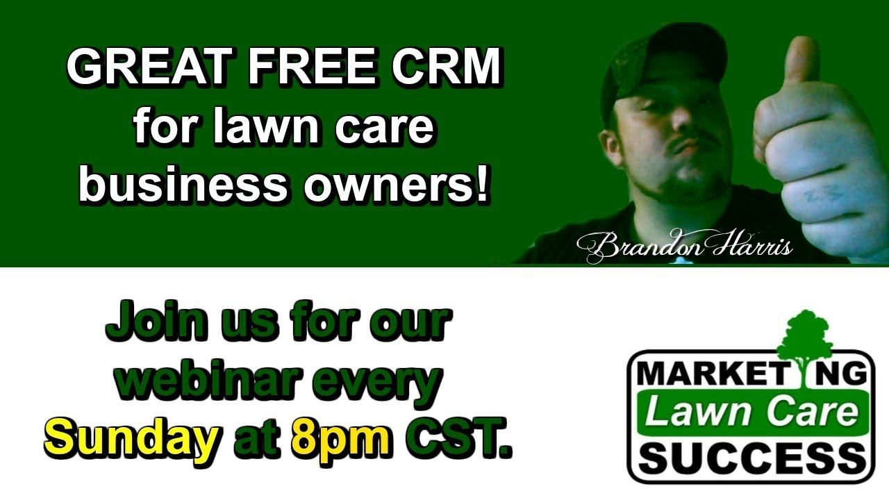 Great Free Crm For Lawn Care Business Owners! for Lawn Care Crm