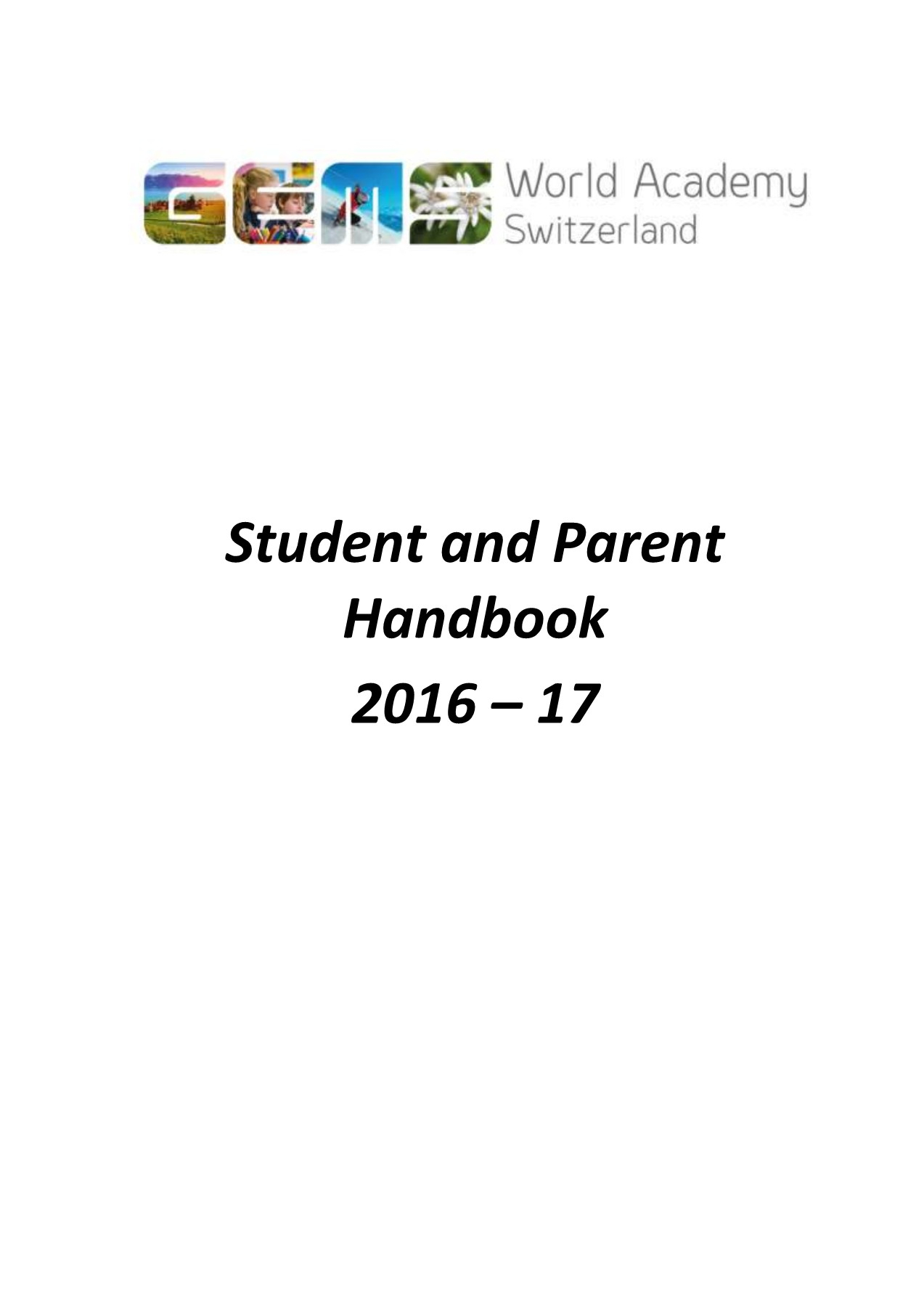 Gwaswitzerlandstudentparenthandbook201617 Pages 1  45 intended for Gems World Academy Academic Calendar