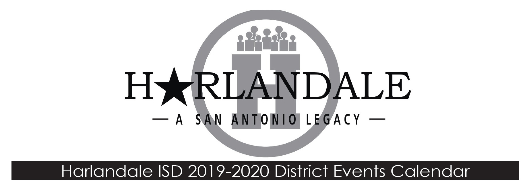 Harlandale Isd 20192020 District Events Calendar  Harland in Hisd Calendar 2018-19