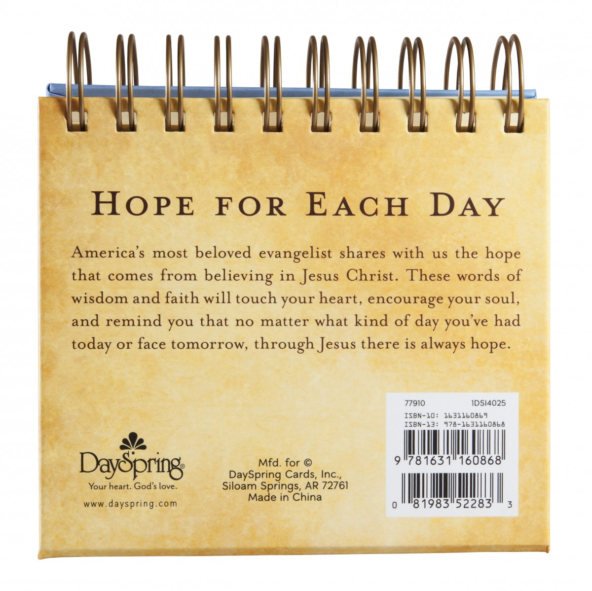 Hope For Each Day Daybrightener  Perpetual Calendar with Billy Graham Wisdom For Each Day 365 Day Perpetual Calendar