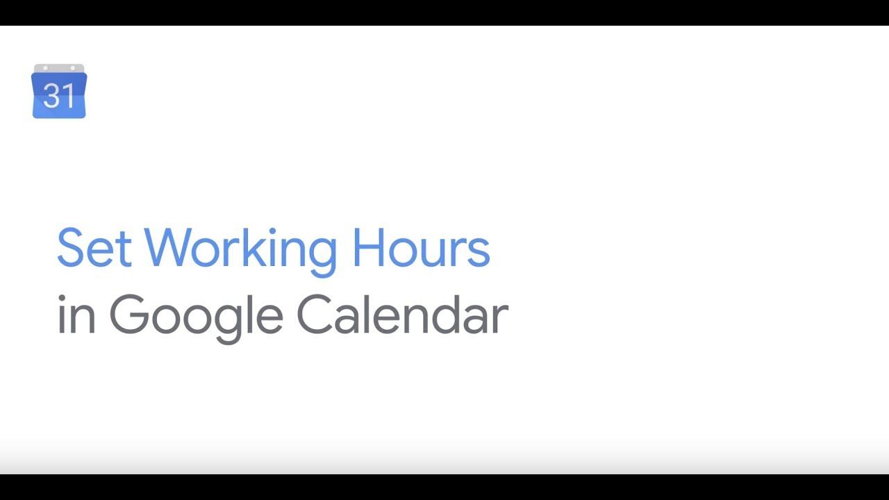 How To: Add Working Hours In Google Calendar pertaining to Google Calendar Hide Non Working Hours