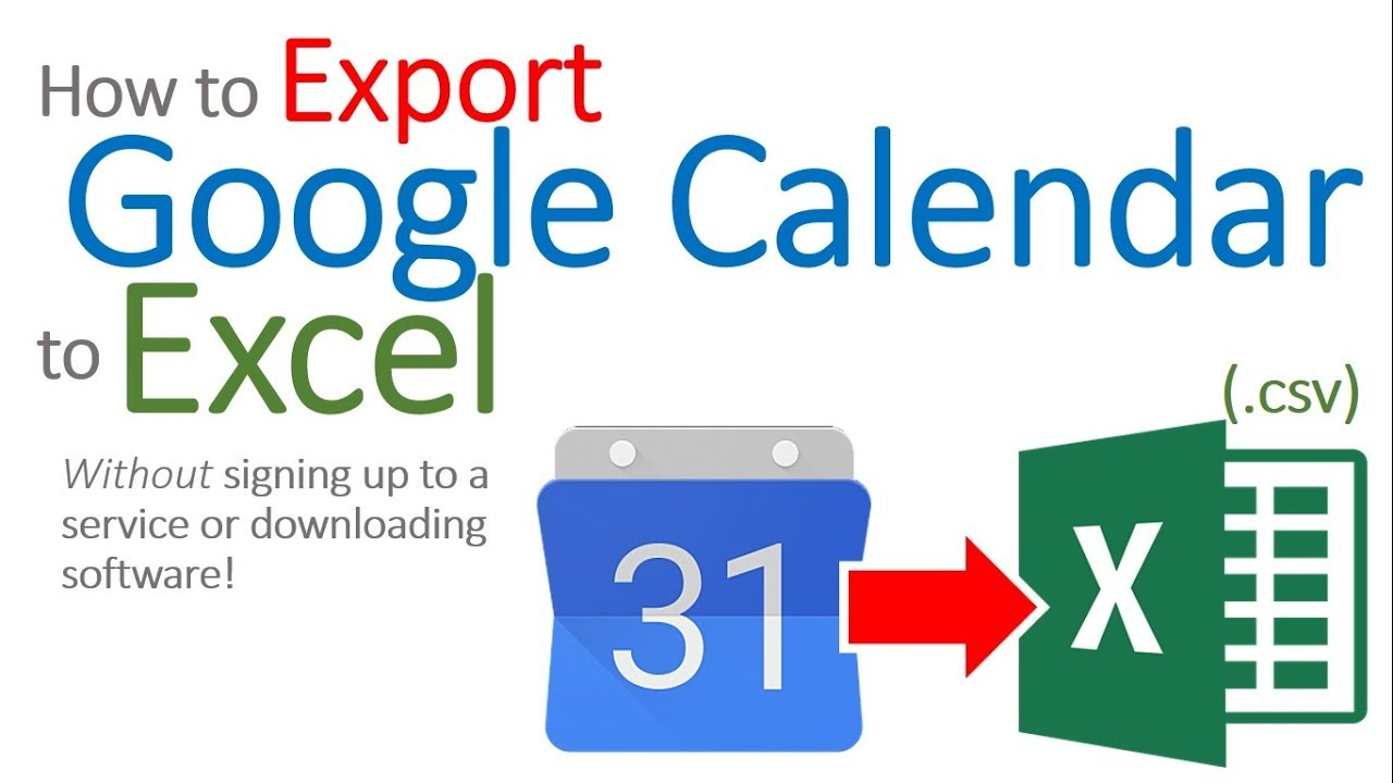 How To Export Google Calendar To Excel for Export Google Calendar Excel