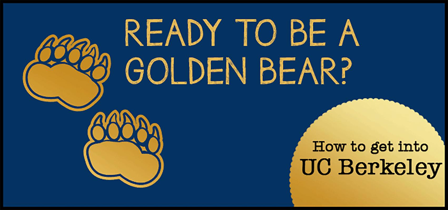 How To Get In: Uc Berkeley Admissions Requirements with Uc Berkeley Academic Schedule
