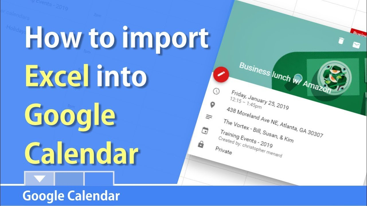 How To Import Excel Into Google Calendar By Chris Menard with regard to Google Calendar To Excel