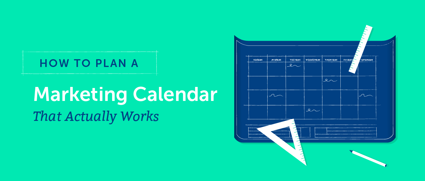 How To Plan A Marketing Calendar That Actually Works (Template) for Rolling Calendar Year Definition