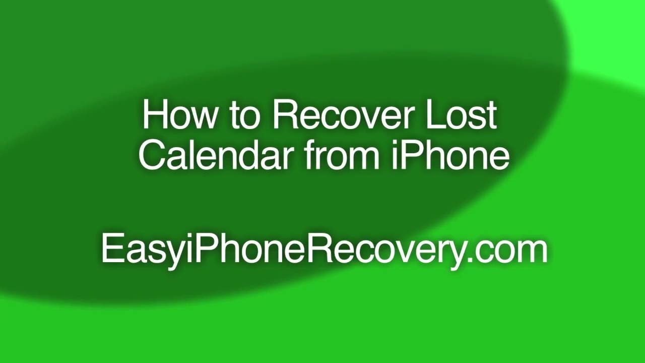How To Recover Lost Calendar From Iphone within Lost Calendar On Iphone