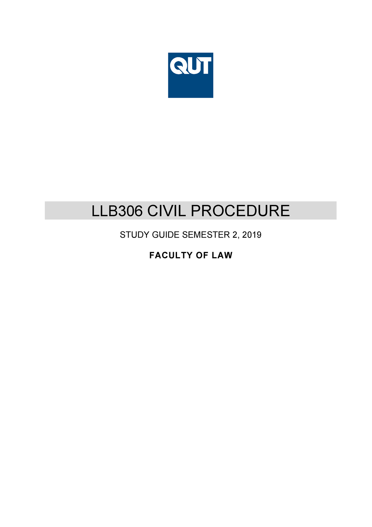 Llb306 Study Guide Sem 2, 2019  Civil Procedure  Qut  Studocu in 2020 Qut Academic Calendar