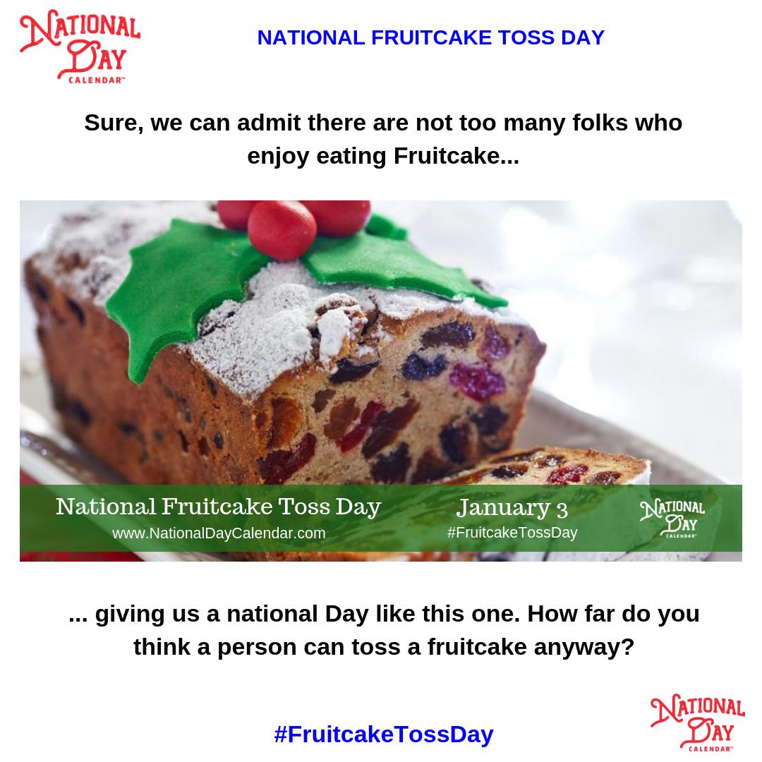 National Fruitcake Toss Day  January 3 In 2020 | National regarding National Food Days 2020