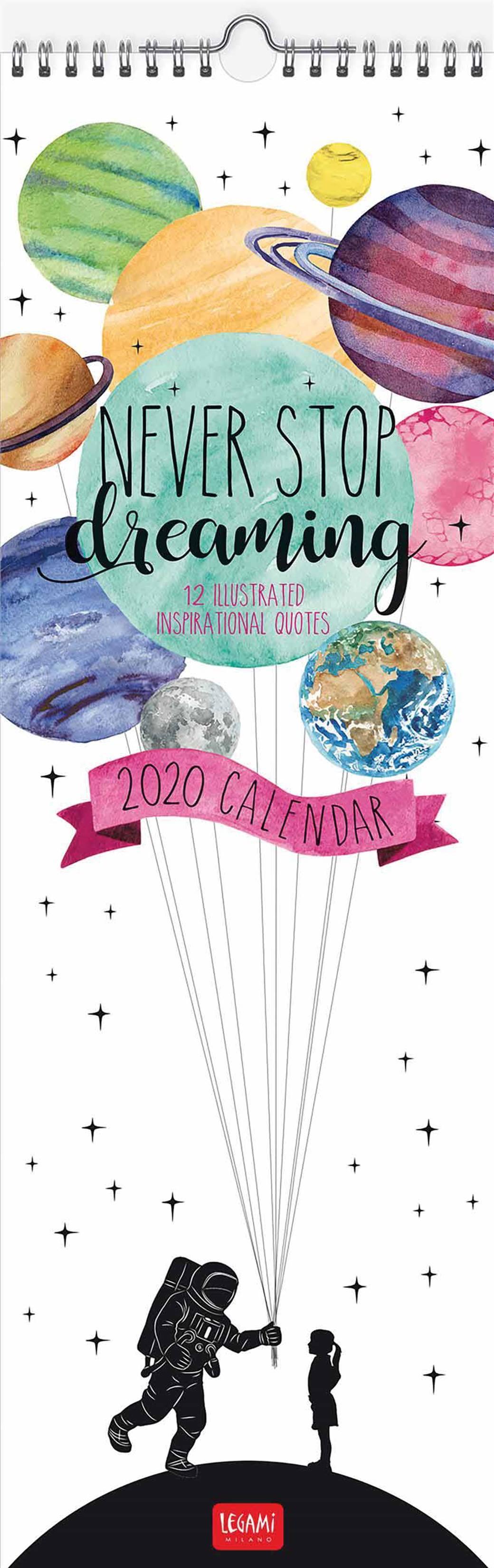 Never Stop Dreaming Deluxe Slim Calendar 2020 inside Dreaming Of A Calendar Date
