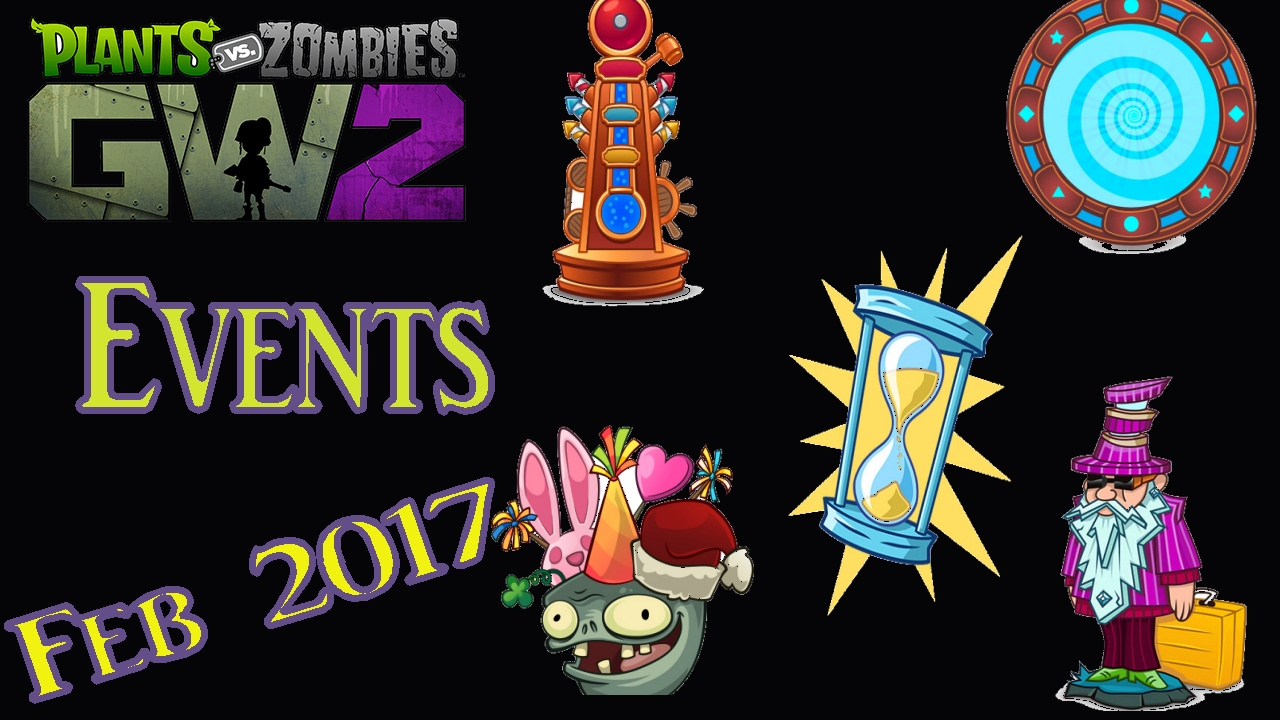Plants Vs Zombies Garden Warfare 2 Events Calendar For Feb 2017 with Plants Vs Zombies Garden Warfare 2 Calendar