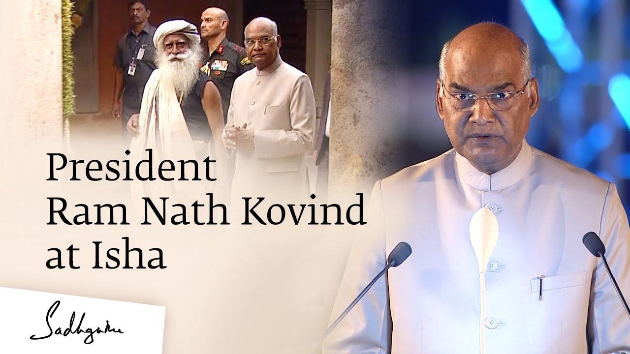 President Ram Nath Kovind At Isha Yoga Center Mahashivratri Celebrations in Isha Calendar Usa