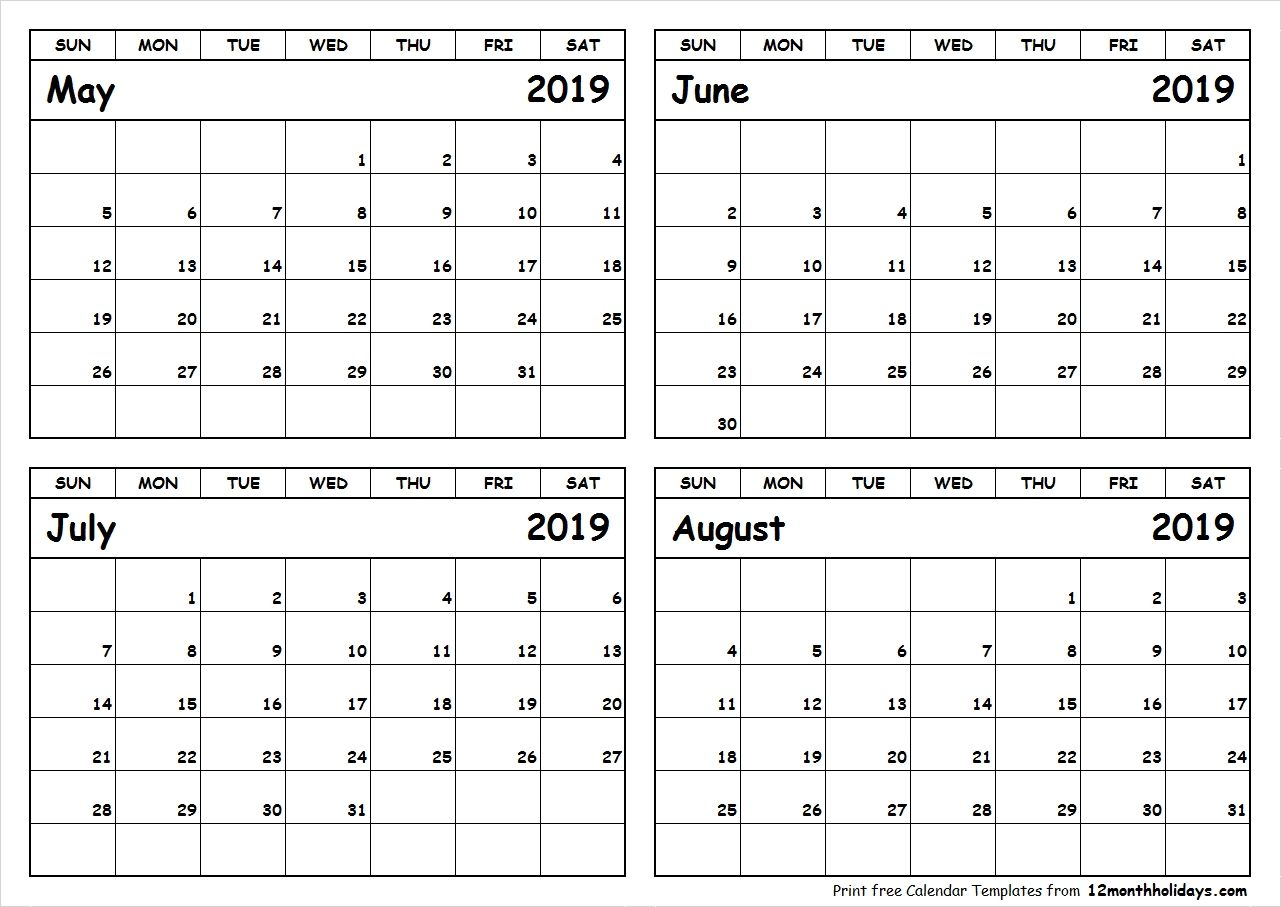Print May To August 2019 Calendar Template | 4 Month pertaining to 4 Month Calendar Template