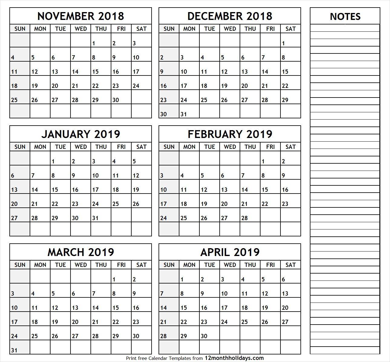 Printable Calendar November 2018  April 2019 | November intended for Printable Six Month Calendar