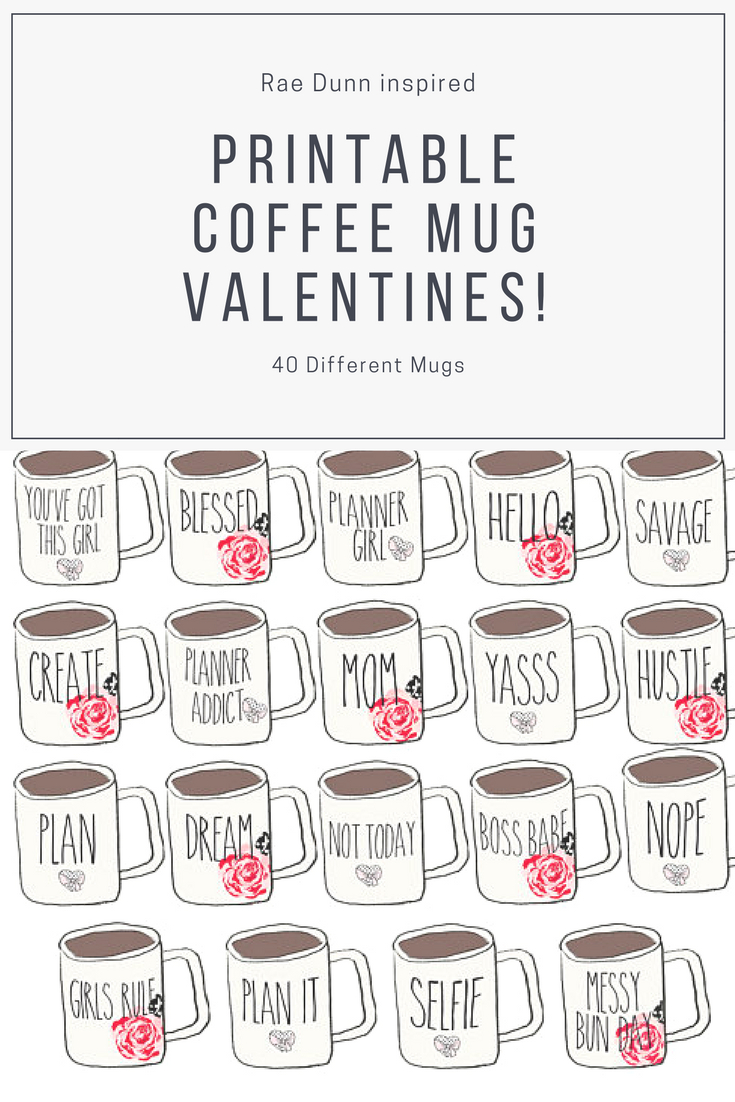 Rae Dunn Inspired Printable Coffee Mug Valentines. How regarding Rae Dunn Printable Calendar