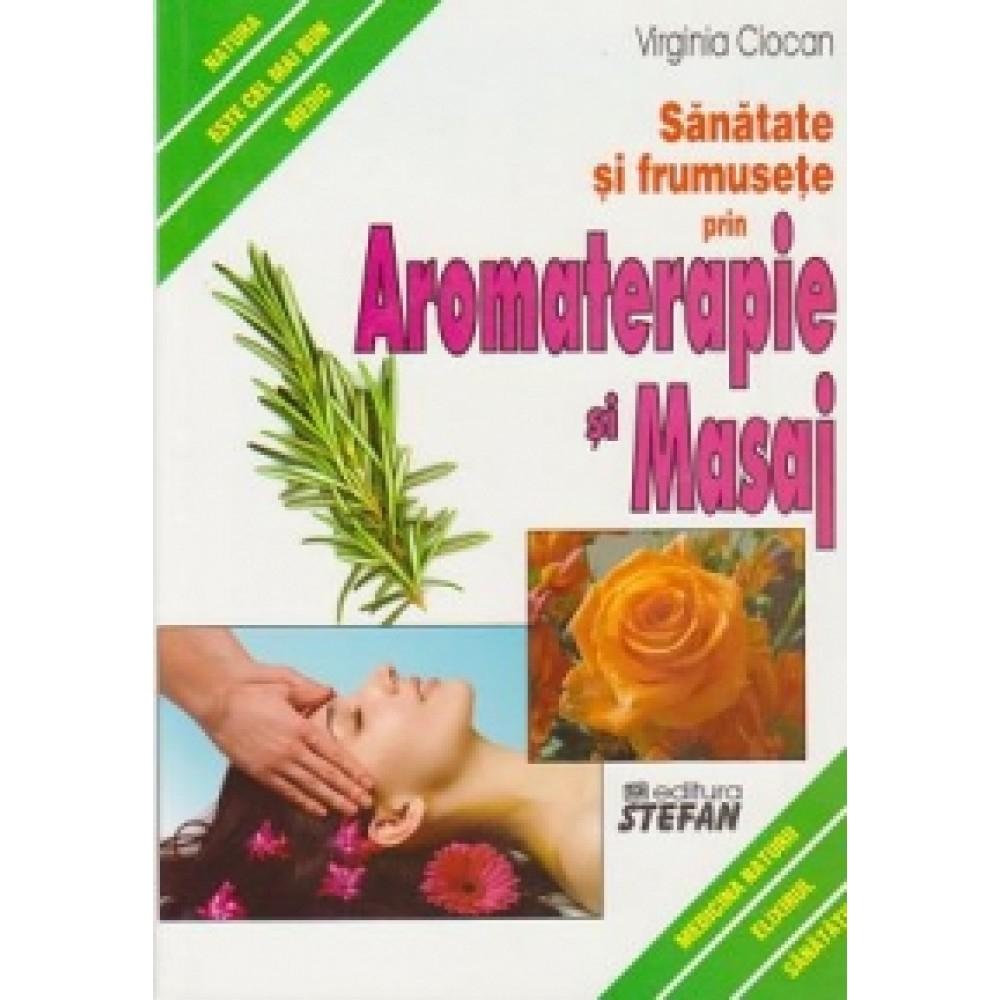 Sanatate Si Frumusete Prin Aromaterapie Si Masaj. Stefan intended for Sanatate Si Frumusete