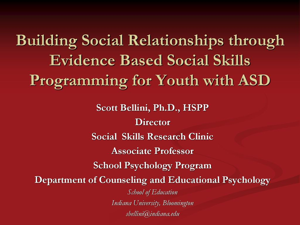 Scott Bellini, Ph.d., Hspp Director Social Skills Research for Autism Social Skills Profile 2 Scoring Interpretation
