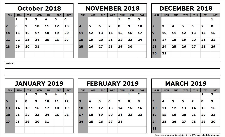Six Month Calendar October 2018 To March 2019 | November regarding Six Month Calendar Template