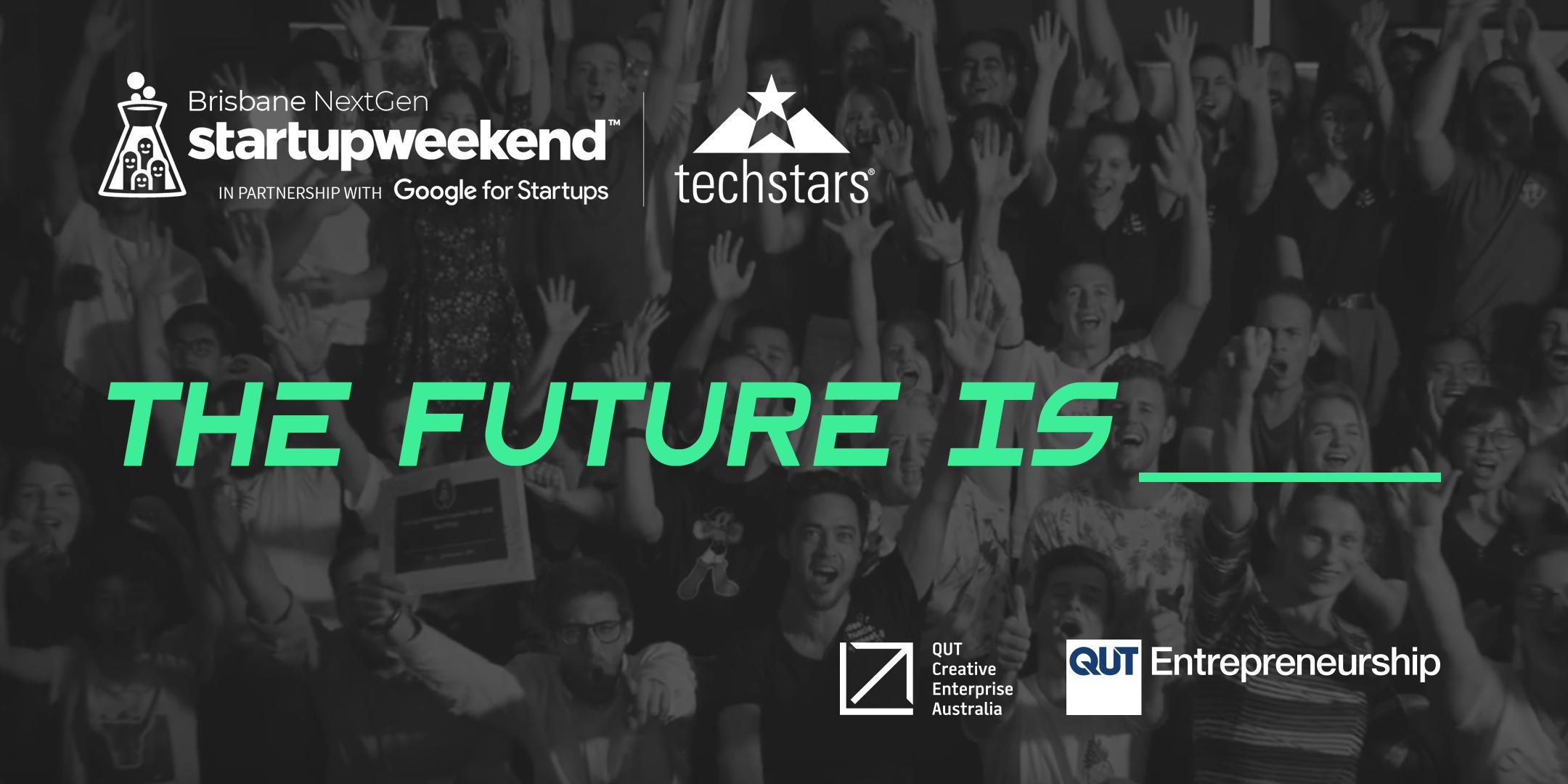 Startup Weekend: Nextgen  Qut Creative Enterprise Australia in Qut Calendar 2020