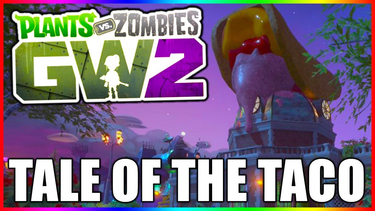 Tale Of The Taco Event | Garden Warfare 2 Update regarding Garden Warfare 2 Events