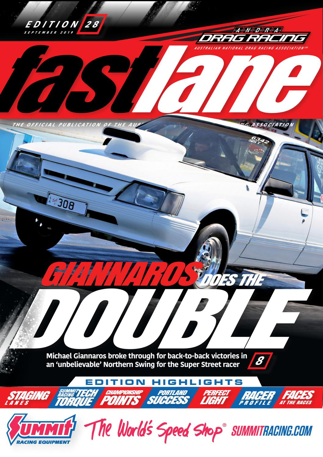 Fastlane Magazine  Issue 28  September 2019 By Andra Drag with Benaraby Raceway Calendar