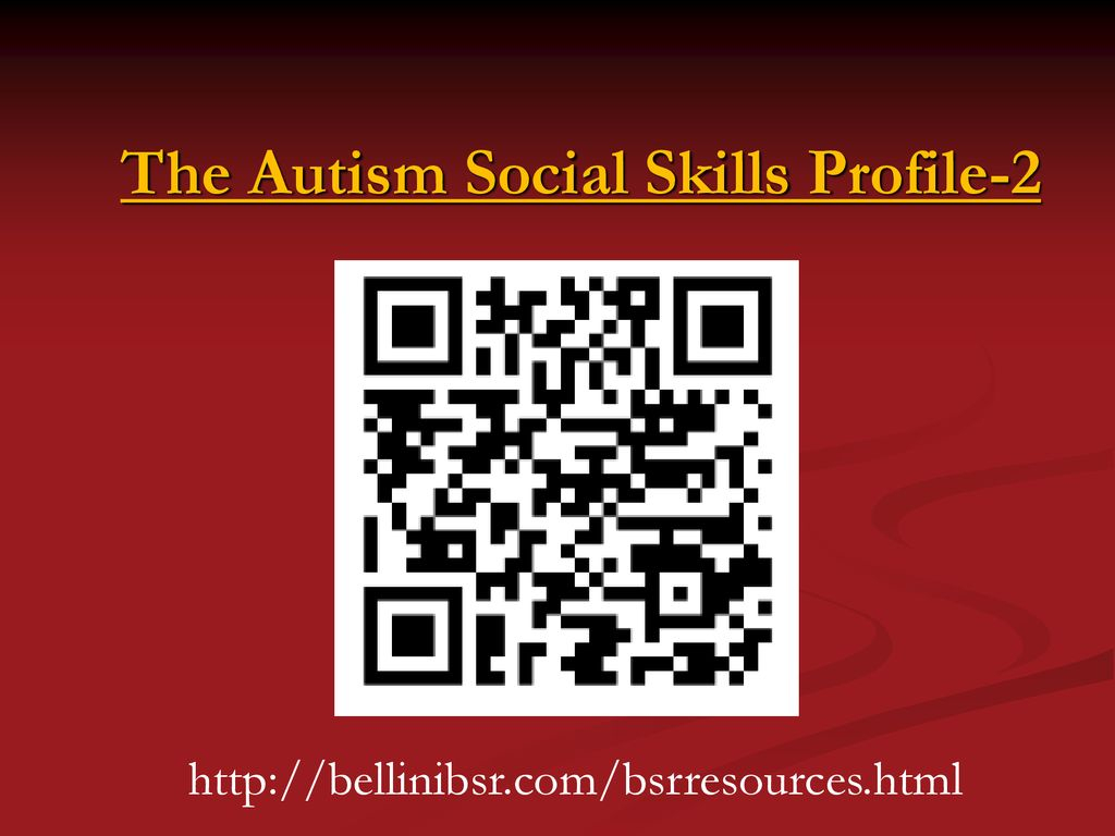 Scott Bellini, Ph.d., Hspp Director Social Skills Research pertaining to Autism Social Skills Profile Scoring