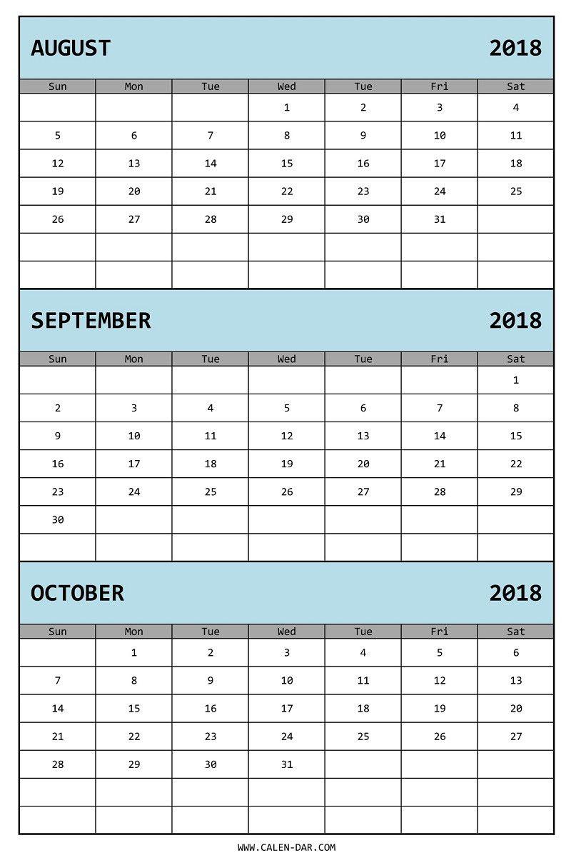 Three Month Calendar 2018 August September October for 3 Month Blank Calendar Template
