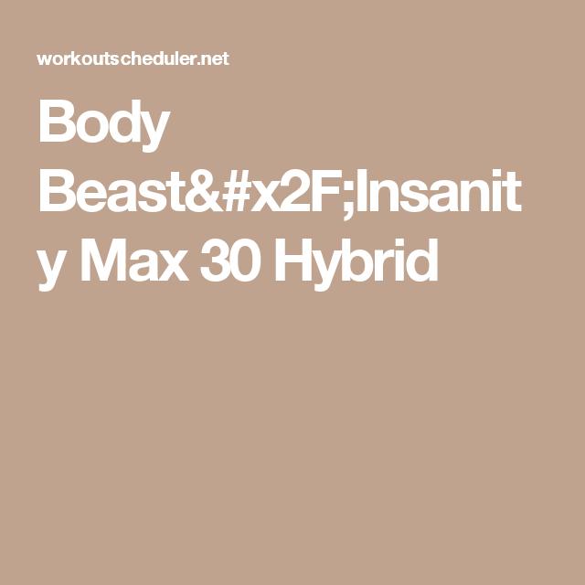 Body Beastinsanity Max 30 Hybrid | Insanity Max 30 for Body Beast Insanity Max 30 Hybrid