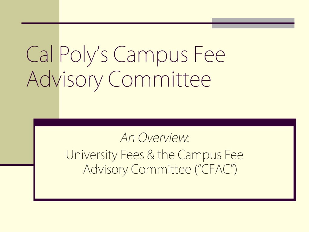 Ppt  Cal Poly'S Campus Fee Advisory Committee Powerpoint throughout Cal Poly Yearly Tuition