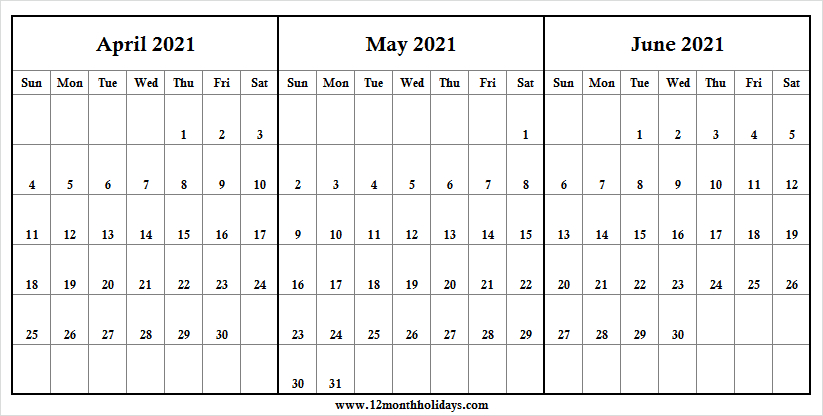 Three Month Calendar April To June 2021 | 2021 Calendar Word inside 2021 3 Month Monthly Printable Calendars