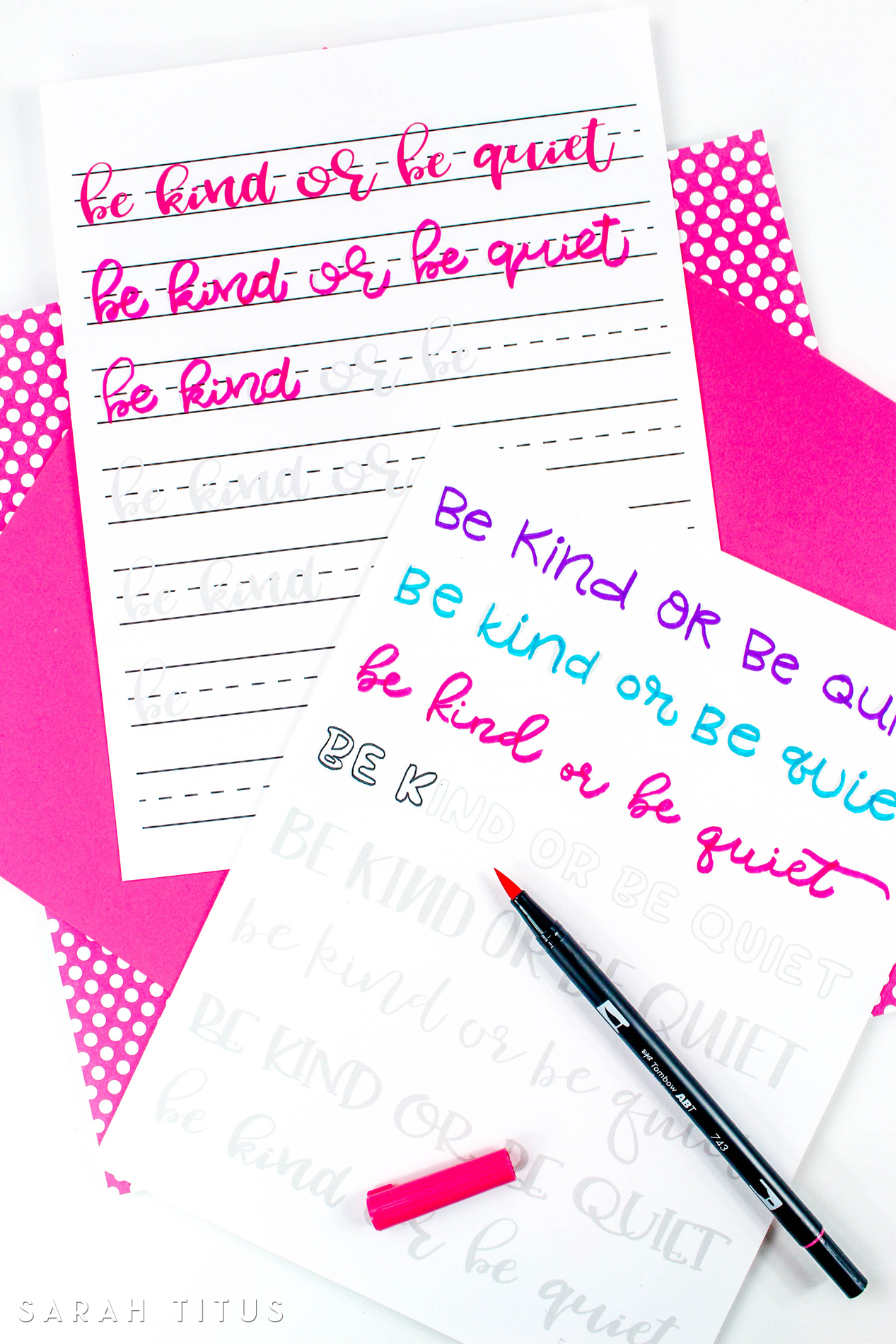 Be Kind Or Be Quiet Hand Lettering Worksheets  Sarah Titus inside Sarah Titus Printables