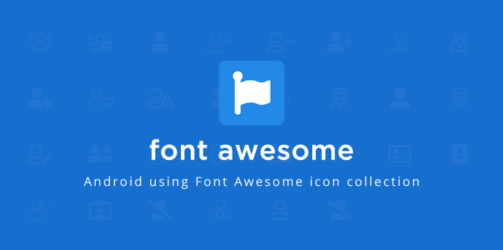 Cómo Usar Awesome Font Icons En Android  Giemo.es throughout Agp Font Awesome Collection